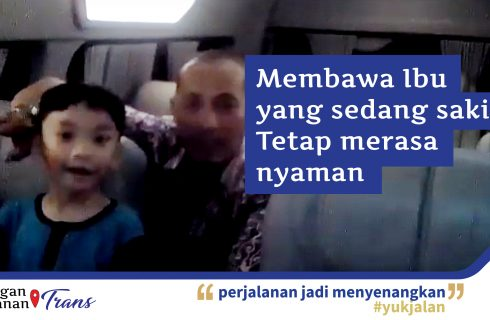 Testimoni Takatrans Juli 2019 05 - Membawa Ibu yang sedang sakit, tetap merasa nyaman
